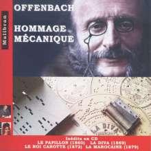 Jacques Offenbach (1819-1880): Offenbach - Hommage Mecanique, 2 CDs