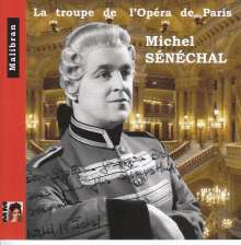 Michel Senechal - La troupe de l'Opera de Paris, CD