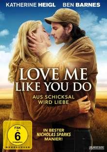 Love me like you do, DVD