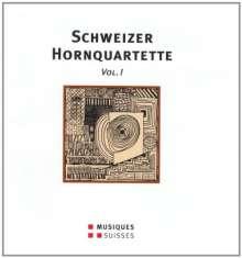 Dauprat-Hornquartett - Schweizer Hornquartette Vol.1, CD