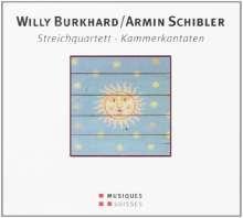 Willy Burkhard (1900-1955): Streichquartett op.23, CD