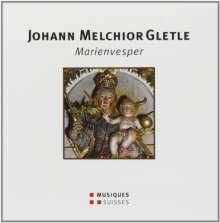 Johann Melchior Gletle (1625-1683): Marienvesper, CD