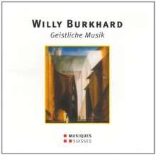 Willy Burkhard (1900-1955): Geistliche Musik, CD