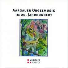 Aargauer Orgelmusik im 20.Jahrhundert, CD