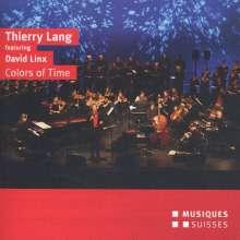 """Thierry Lang (geb. 1956): Werke """"Colors of Time"""", CD"""