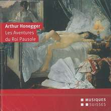 Arthur Honegger (1892-1955): Les Aventures du Roi Pausole (Operette), 2 CDs