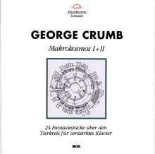 George Crumb (geb. 1929): Makrokosmos I & II, CD