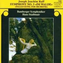 """Joachim Raff (1822-1882): Symphonie Nr.3 """"Im Walde"""", CD"""