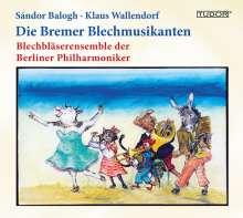Blechbläser Ensemble der Berliner Philharmoniker - Die Bremer Blechmusikanten, CD