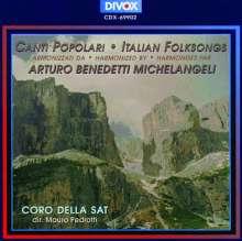 Arturo Benedetti Michelangeli (1920-1994): Canti Populari - Volkslied-Bearbeitungen, CD