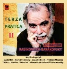 Alexandre Rabinovitch Barakovsky: Terza Pratica Ii, CD