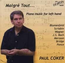 Paul Coker - Malgre Tout ... Paino music for left hand, CD