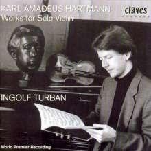 Karl Amadeus Hartmann (1905-1963): Werke für Violine solo, CD