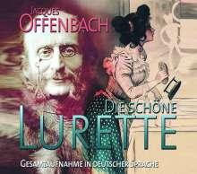 Jacques Offenbach (1819-1880): Belle Lurette (Die schöne Lurette / Gesamtaufnahme in deutscher Sprache), 2 CDs