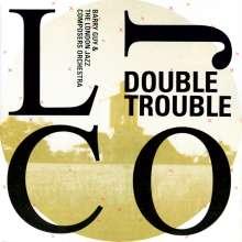 Barry Guy (geb. 1947): Double Trouble, CD