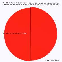 Barry Guy (geb. 1947): Double Trouble Two, CD
