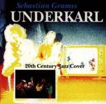 Sebastian Gramss (geb. 1966): 20th Century Jazz Cover (Live), CD