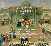 La Sublime Porte - Voix d'Istanbul 1430-1750, Super Audio CD