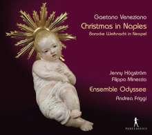 Gaetano Veneziano (1665-1716): Weihnachtsmusiken, CD