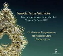 "Benedict Anton Aufschnaiter (1665-1742): Vesper op.5 ""Memnon sacer ab oriente"" (Passau, 1709), CD"