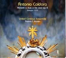 Antonio Caldara (1671-1736): Motetten op.4 (Bologna 1715), CD