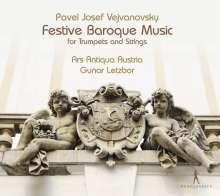 Pavel Josef Vejvanovsky (1633-1693): Serenaden & Sonaten für Trompete & Streicher, CD