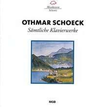 Othmar Schoeck (1886-1957): Sämtliche Klavierwerke, CD