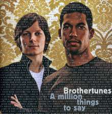Brothertunes: Million Things To Say, CD