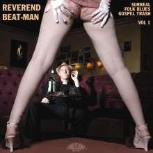 Reverend Beat-Man: Surreal Folk Blues Gospel Trash Vol. 1, LP