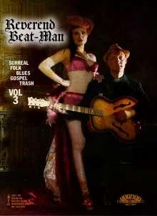 Reverend Beat-Man: Surreal Folk Blues Gospel Trash Vol.3, DVD