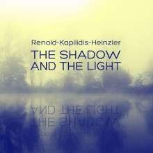 Tony Renold, Uli Heinzler & Theo Kapilidis: The Shadow And The Light, CD