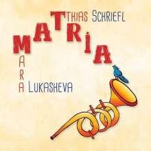 Matthias Schriefl (geb. 1981): Matria, CD