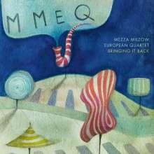 Mezza Milzow European Quartet: Bringing It Back, CD