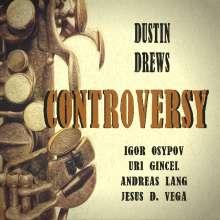 Dustin Drews: Controversy, CD