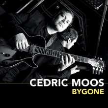 Cedric Moos: Bygone, CD