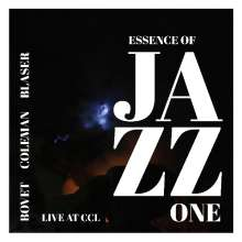 Bovet Coleman Blaser: Essence Of Jazz One, CD