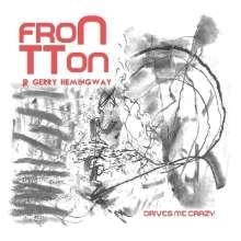 FronTTon: Drives Me Crazy, CD