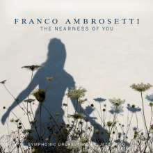 Franco Ambrosetti (geb. 1941): The Nearness Of You, CD