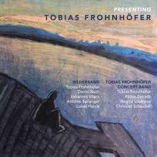Tobias Frohnhofer: Presenting Tobias Frohnhöfer, 2 CDs