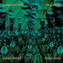 Jonas Imhof: Exquisicion-Oru Seco, CD