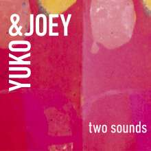 Yuko & Joey: Two Sounds -Digi-, CD