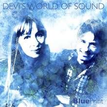 Devi's World Of Sound: Blue Print -Digi-, CD