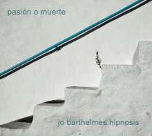 Johannes Barthelmes: Pasión O Muerte, CD