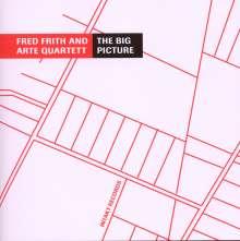 Fred Frith & Arte Quartett: The Big Picture, CD