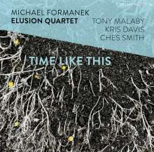 Michael Formanek (geb. 1958): Time Like This, CD