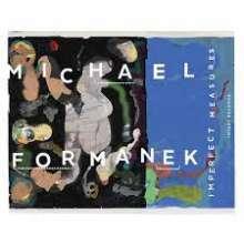 Michael Formanek (geb. 1958): Imperfect Measures, CD