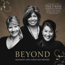 Tina Turner, Regula Curti, Dechen Shak-Dagsay & Sawani Shende-Sathaye: Beyond (Gold-Edition), CD