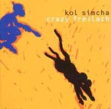 Kol Simcha: Crazy Freilach, CD