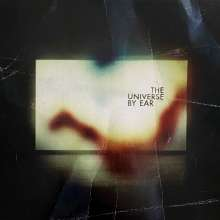 The Universe By Ear: The Universe By Ear, LP