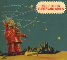 Nils Klein: Tubes And Wires, CD